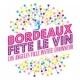 Bordeaux Fête le vin – 2016